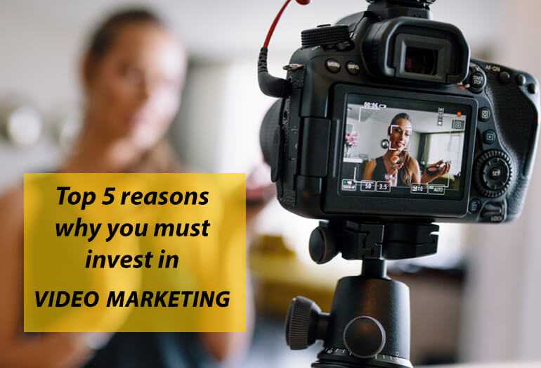Invest in Video Marketing